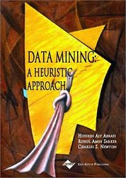 Data Mining - A Heuristic Approach